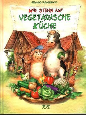 Wir stehn auf vegetarische Küche