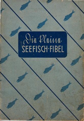 Die kleine Seefisch-Fibel