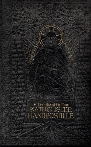 Katholische Handpostille Unterrichts- und Erbauungsbuch für das katholische Haus - Neue Ausgabe