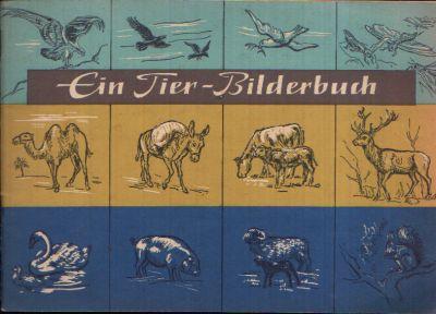 Ein Tier Bilderbuch Zeichnungen von Erich Remmers