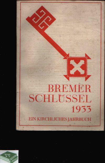 Der Bremer Schlüssel Bremer Kirchenkalender 1933