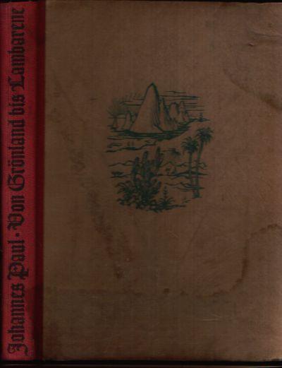 Von Grönland bis Lambarene Reisebeschreibungen christlicher Missionare aus drei Jahrhunderten