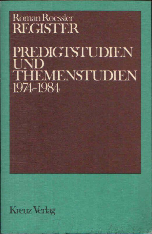 Register Predigtstudien und Themenstudien 1974-1984