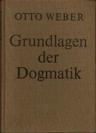 Grundlagen der Dogmatik zweiter Band