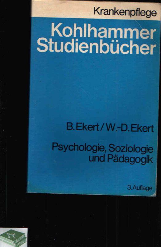 Psychologie Soziologie und Pädagogik Kohlhammers Studienbücher Krankenpflege - Einführendes Studienbuch für Krankenschwestern, Krankenpfleger und medizinisch-technische Assistentinnen
