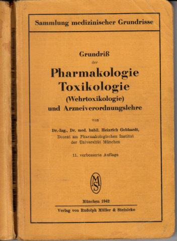 Grundriß der Pharmakologie Toxikologie (Wehr-Toxikologie) und Arznei-Verordnungslehre