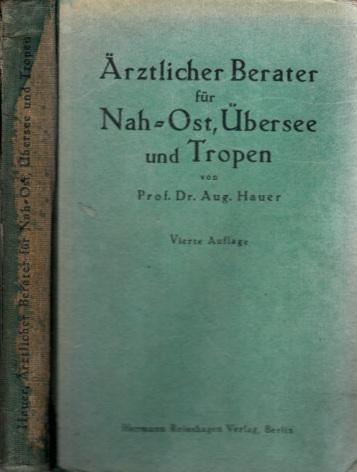 Ärztlicher Berater für Nah-Ost, Übersee und Tropen