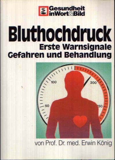 Bluthochdruck - Erste Warnsignale, Gefahren und Behandlung