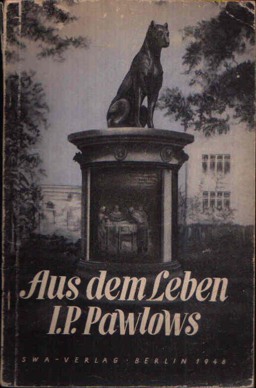 Aus dem Leben I.P. Pawlows Über seine Arbeiten auf dem Gebiete der Physiologie der Verdauung