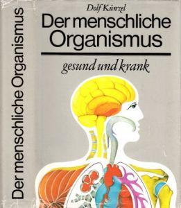 Der menschliche Organismus gesund und krank