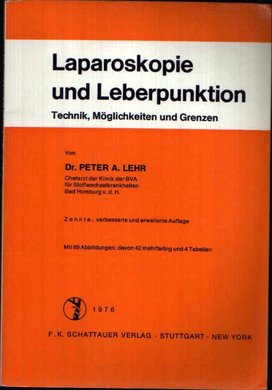 Laparoskopie und Leberpunktion Technik, Möglichkeiten und Grenzen