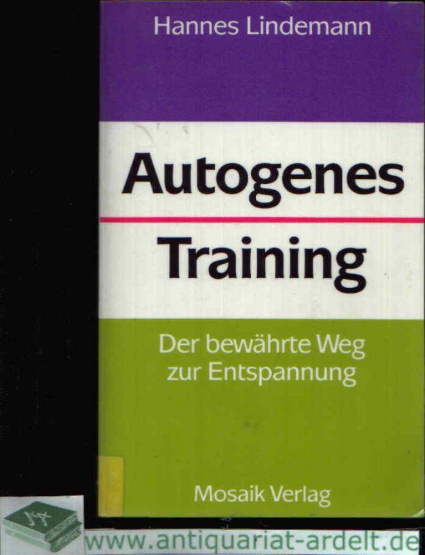Autogenes Training Der bewährte Weg zur Entspannung