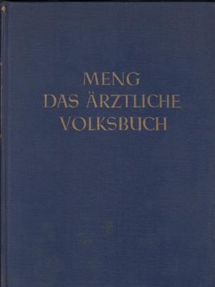 Das ärztliche Volksbuch 1. Band