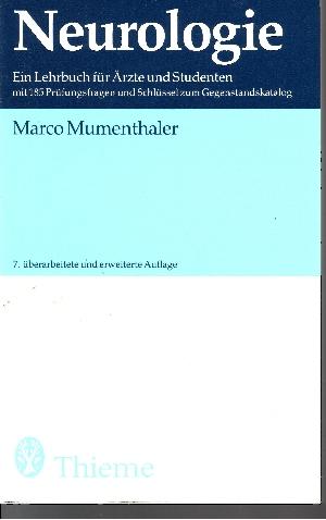 Neurologie Ein Lehrbuch für Ärzte und Studenten mit 185 Prüfungsfragen und Schlüssel zum Gegenstandskatalog