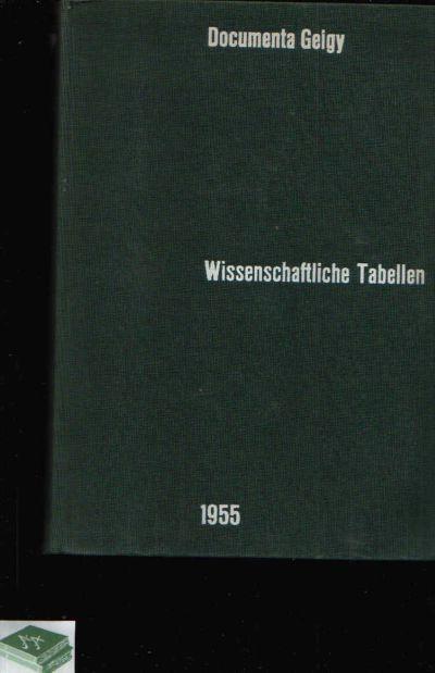 Wissenschaftliche Tabellen Ausgabe 1955 mit einem Anhang Pharmazeutische Spezialpräparate