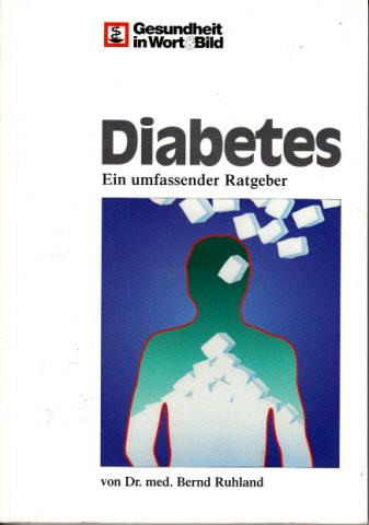 Diabetes - Ein umfassender Ratgeber