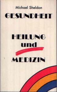 Gesundheit - Heilung und Medizin