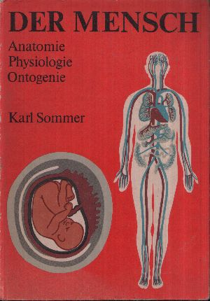 Der Mensch Anatomie, Physiologie, Ontogenie