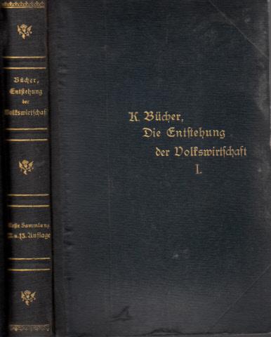 Die Entstehung der Volkswirtschaft - Vorträge und Aufsätze - erste Sammlung