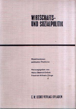 Wirtschafts- und Sozialpolitik Modellanalysen politischer Probleme