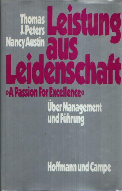 Leistung aus Leidenschaft Über Management und Führung
