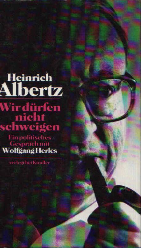 Wir dürfen nicht schweigen Ein politisches Gespräch mit Wolfgang Herles