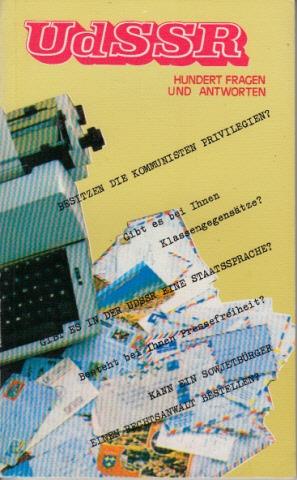 UdSSR - Hundert Fragen und Antworten