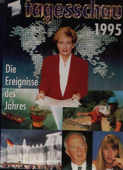 Tagesschau 1995 Die Ereignisse des Jahres