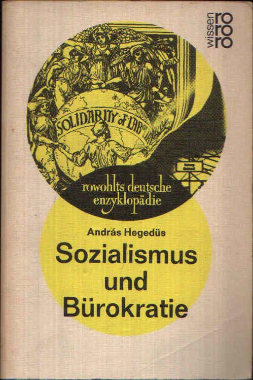 Sozialismus und Bürokratie