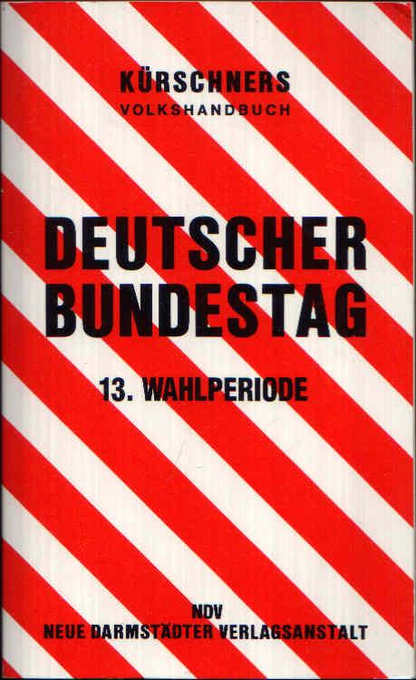 Kürschners Volkshandbuch Deutscher Bundestag 13. Wahlperiode 1994