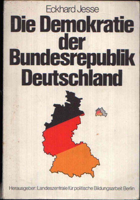 Die Demokratie der Bundesrepublik Deutschland Eine Einführung in das politische System