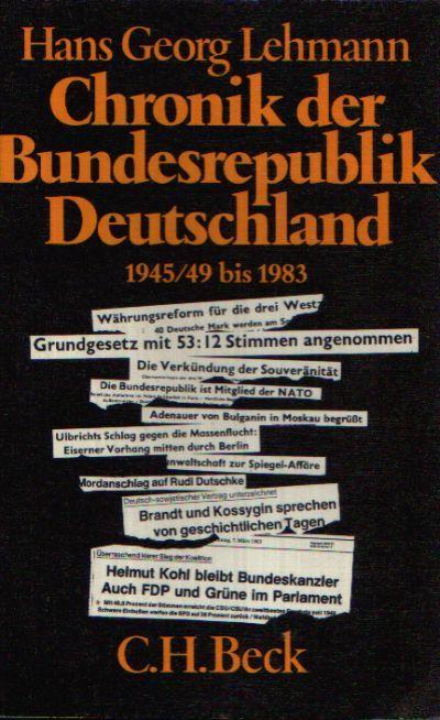 Chronik der Bundesrepublik Deutschland 1945/49 bis 1983