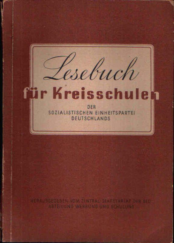 Lesebuch für Kreisschulen der Sozialistischen Einheitspartei Deutschlands