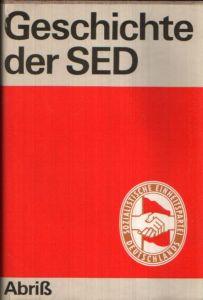 Geschichte der SED - Abriß
