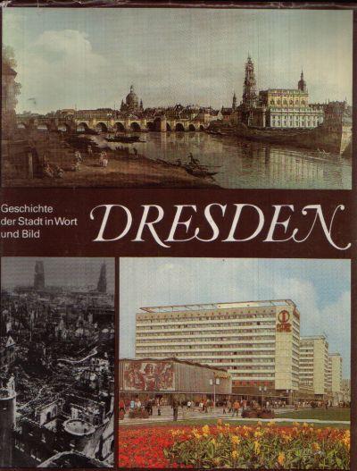 Dresden Geschichte der Stadt in Wort und Bild