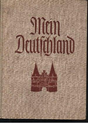 Mein Deutschland Mensch und Landschaft