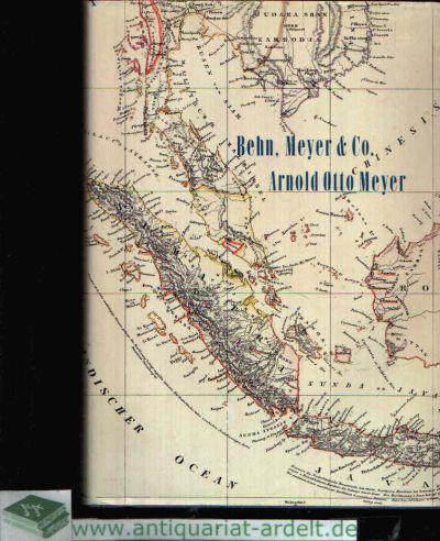 Behn, Meyer & Co und Arnold Otto Meyer