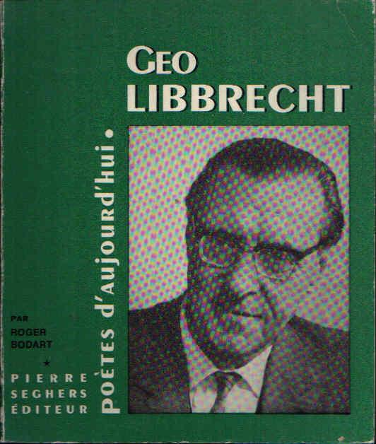 Geo Libbrecht Poetes d´aujourd ´hui