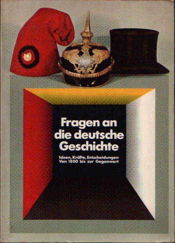Fragen an die deutsche Geschichte - Ideen, Kräfte, Entscheidungen von 1800 bis zur Gegenwart - Historische Ausstellung im Reichstagsgebäude in Berlin