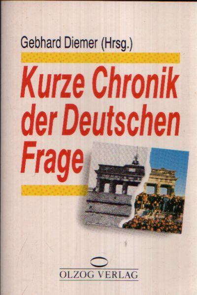 Kurze Chronik der Deutschen Frage