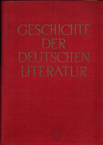Geschichte der deutschen Literatur Von den Anfängen bis zur Gegenwart