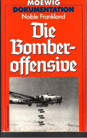 Die Bomberoffensive Moewig ; Nr. 4345 - Dokumentation