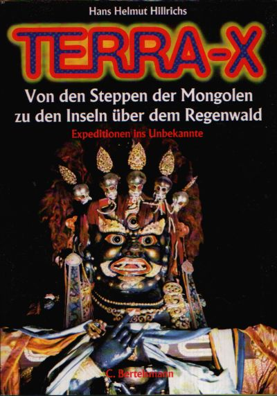 Terra-X - Von den Steppen der Mongolen zu den Inseln über dem Regenwald Expeditionen ins Unbekannte