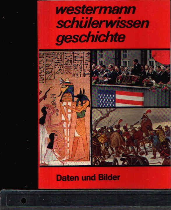 Westermann Schülerwissen Geschichte Daten und Bilder
