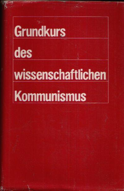 Grundkurs des wissenschaftlichen Kommunismus