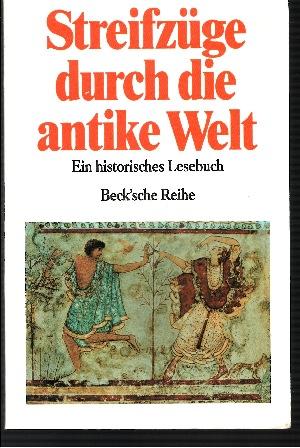 Streifzüge durch die antike Welt Ein historisches Wörterbuch