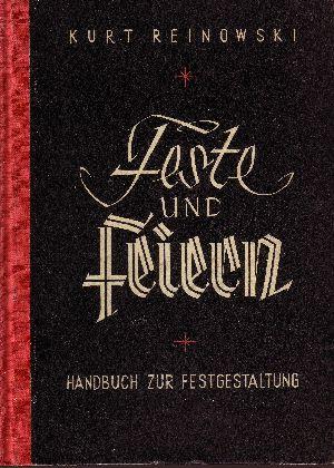Feste und Feiern Handbuch zur Festgestaltung - Zeichnungen Bruno Zwietasch