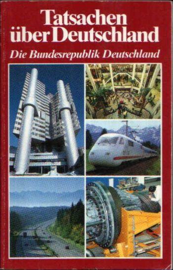 Tatsachen über Deutschland Die Bundesrepublik Deutschland