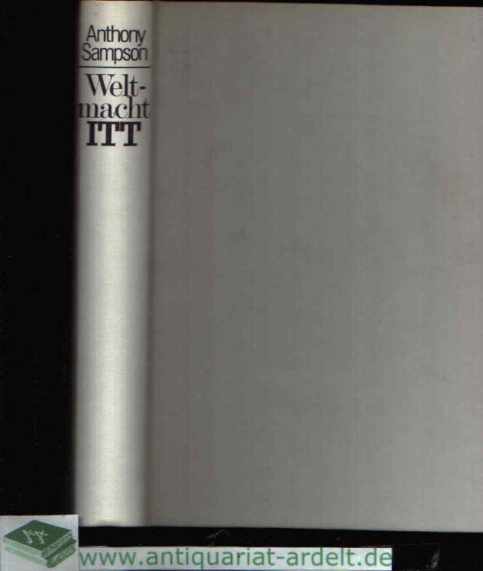 Weltmacht ITT - Die politischen Geschäfte eines multinationalen Konzerns