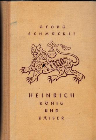 Heinrich - König und Kaiser